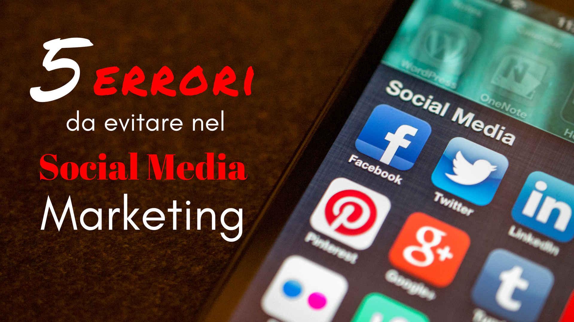 errori social media marketing