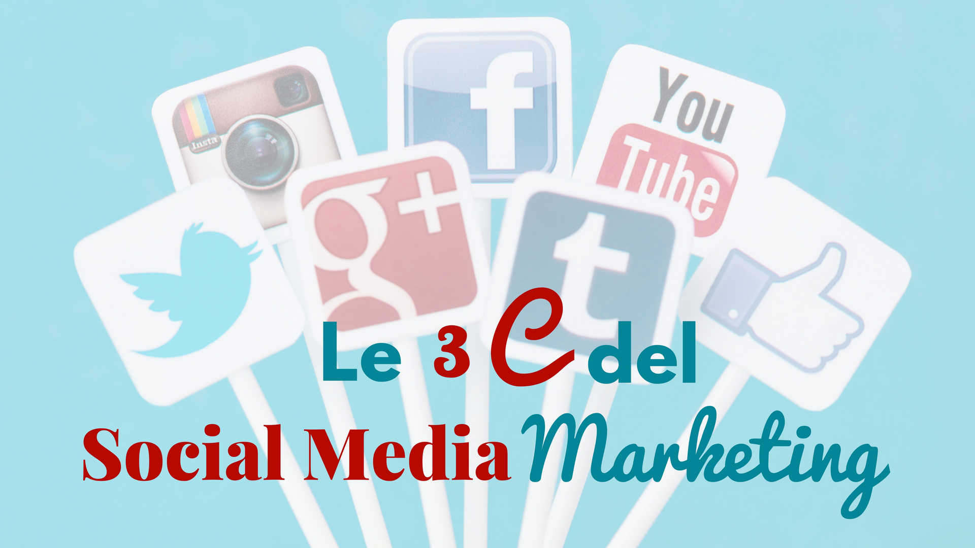 Le 3 C del Social Media Marketing