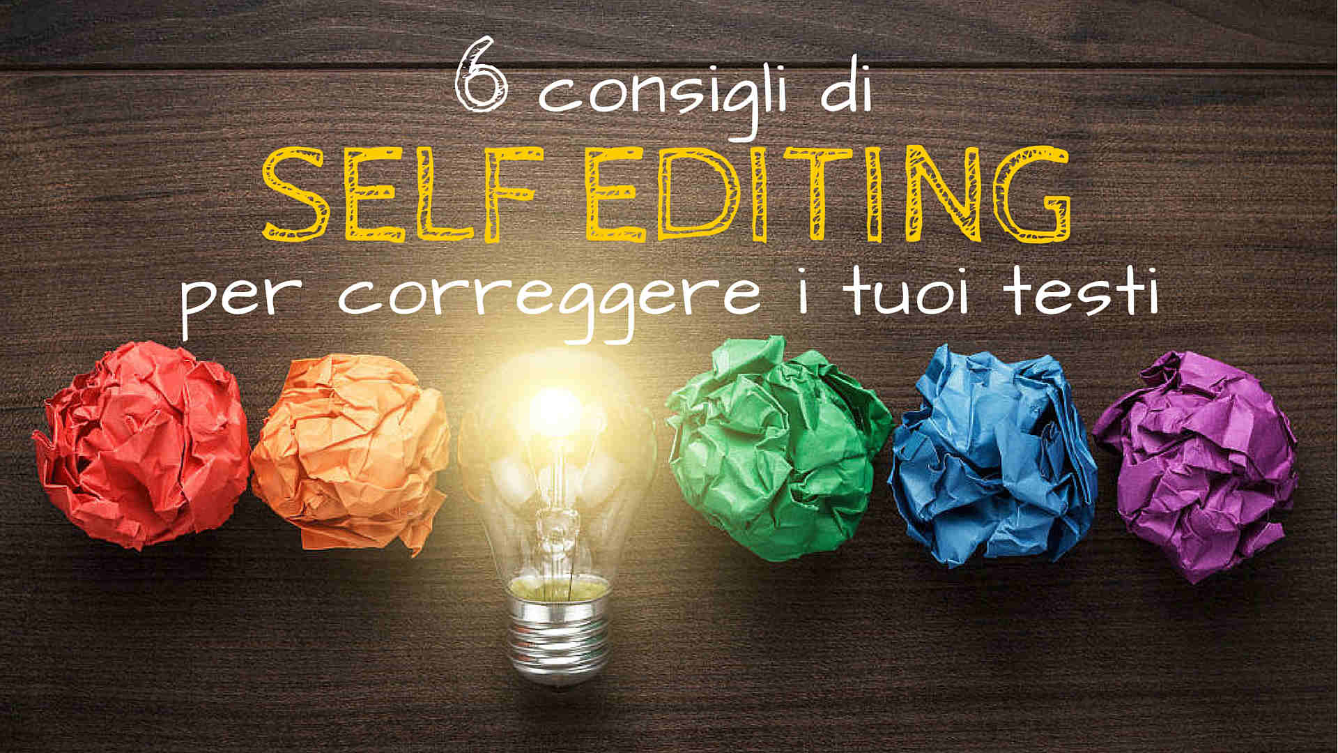 6 consigli di self editing