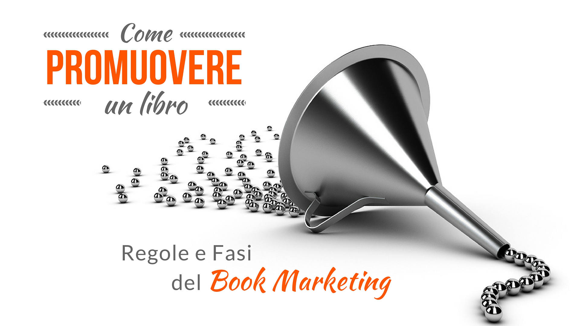 Come promuovere un libro: regole e fasi del book marketing