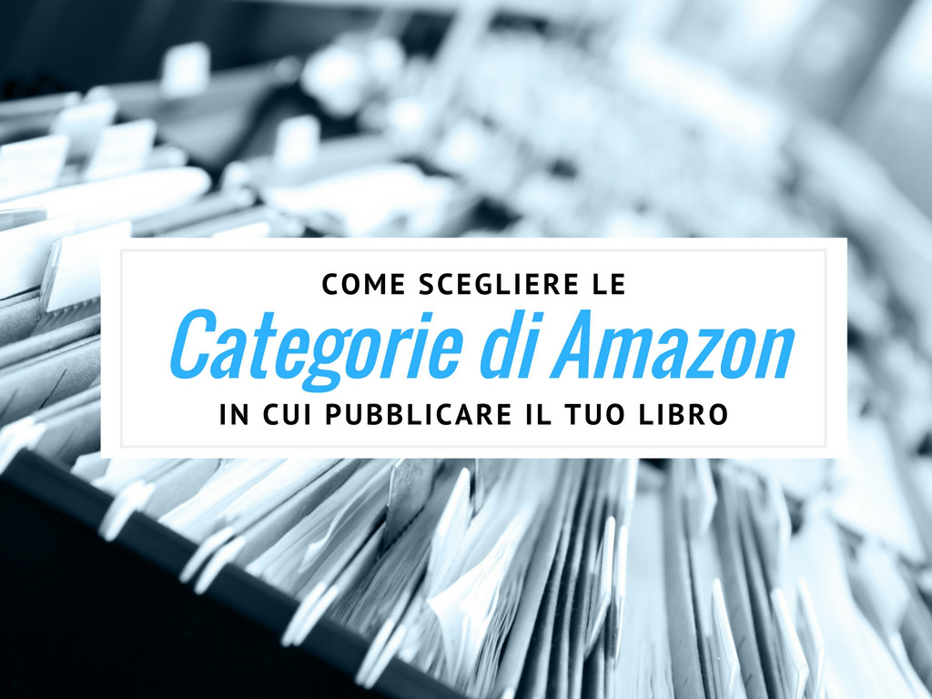 come scegliere le categorie di amazon