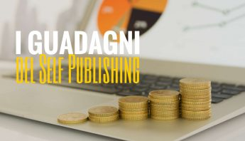 I guadagni del Self Publishing