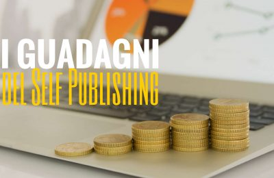 I guadagni del Self Publishing