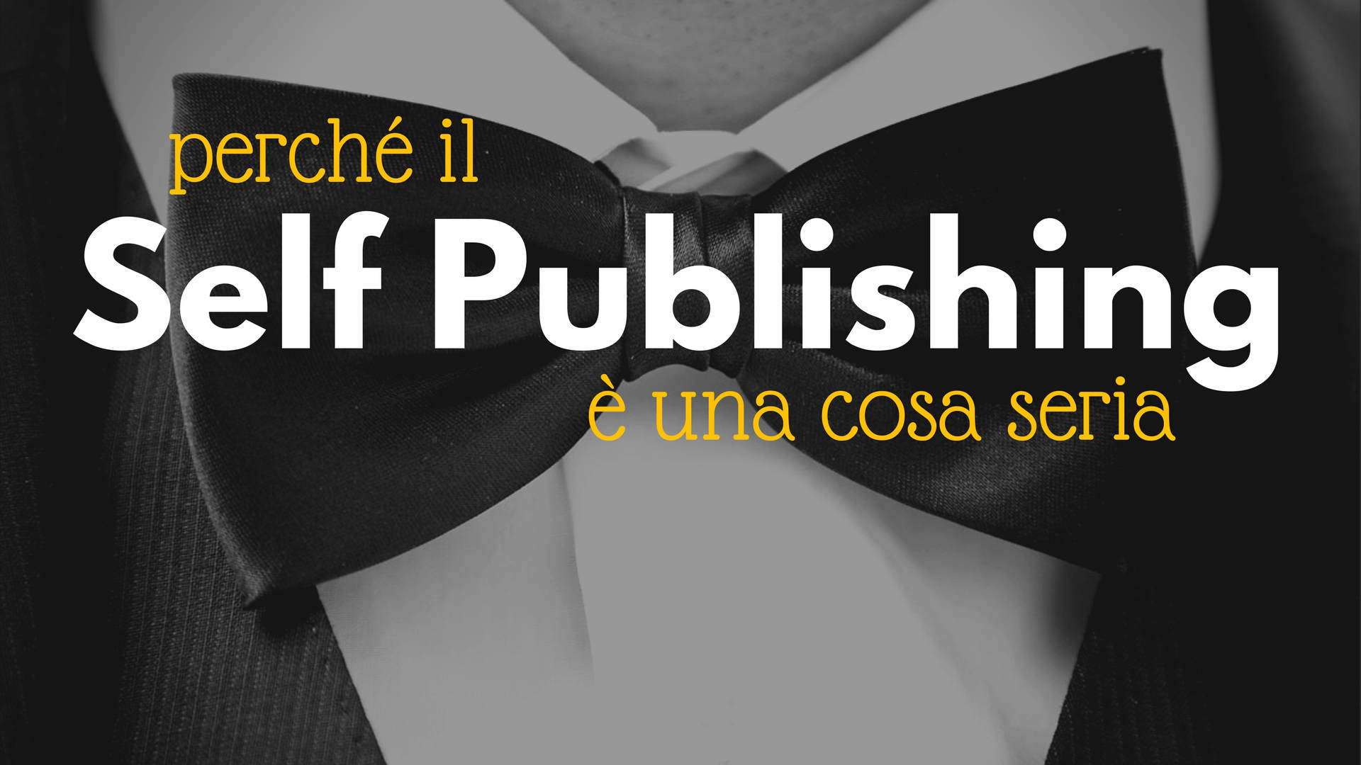 il self publishing è una cosa seria