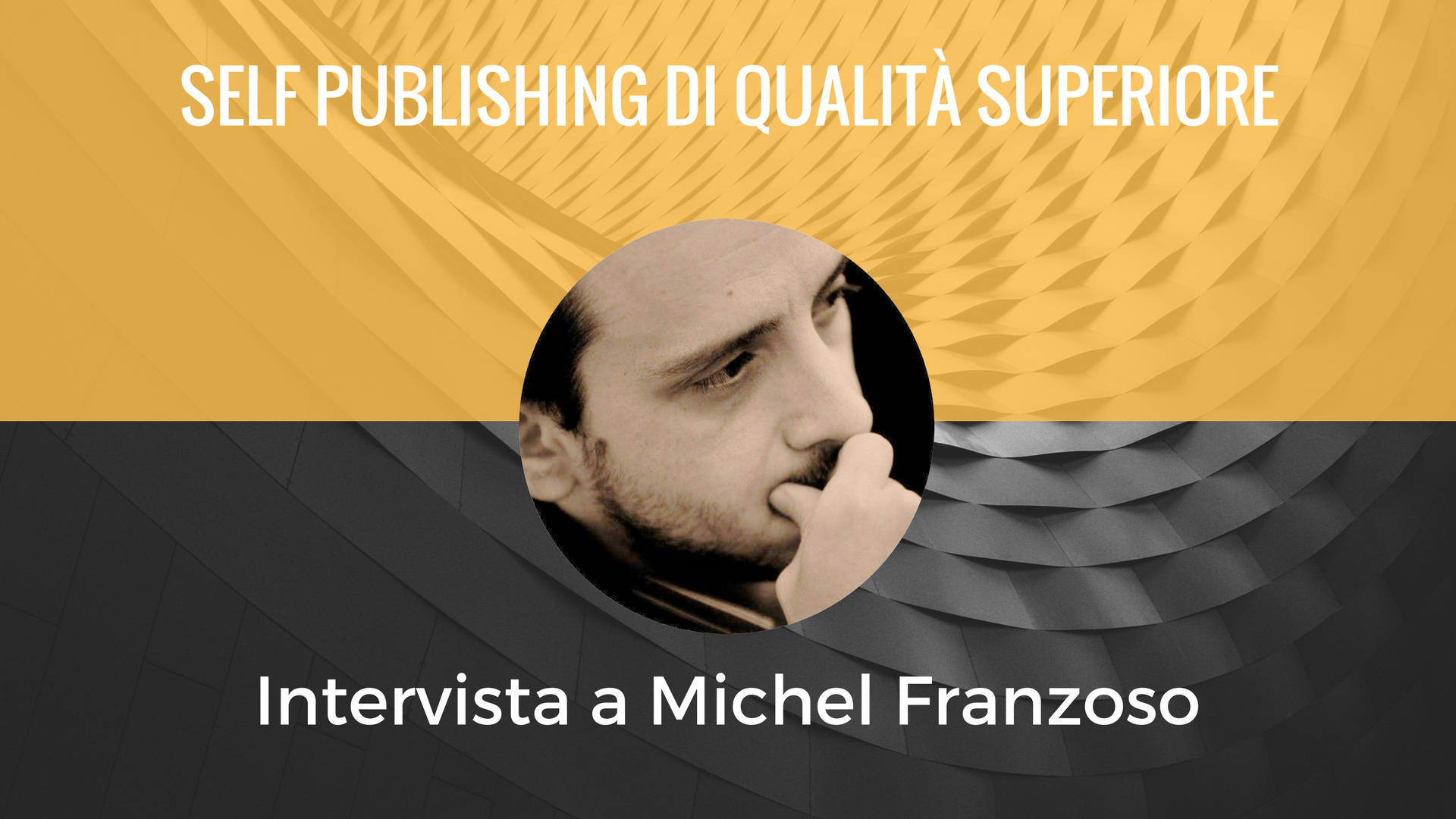 Intervista a Michel Franzoso