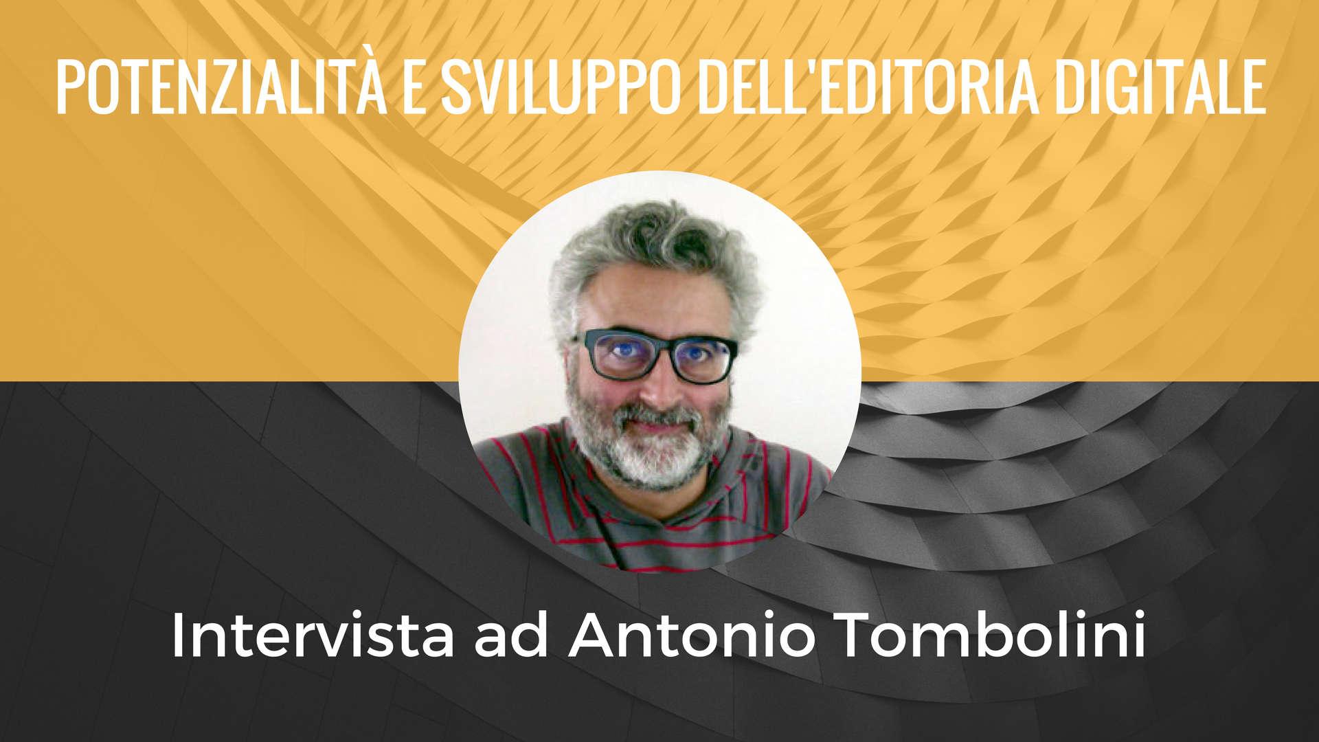 Intervista ad Antonio Tombolini