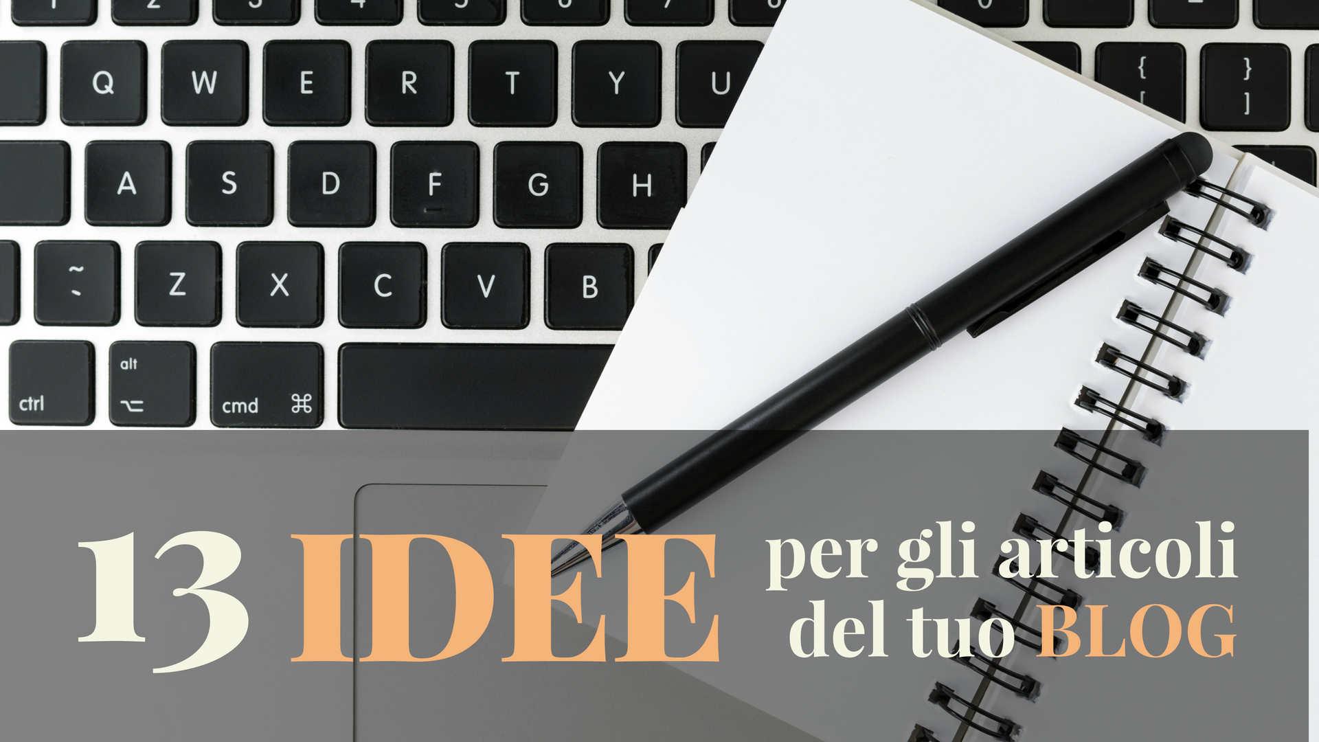 idee per gli articoli del tuo blog