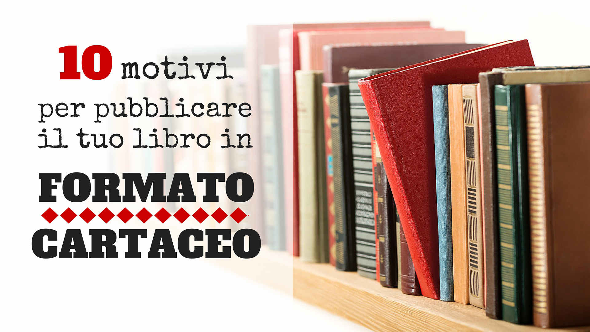 Pubblicare il tuo libro in formato cartaceo