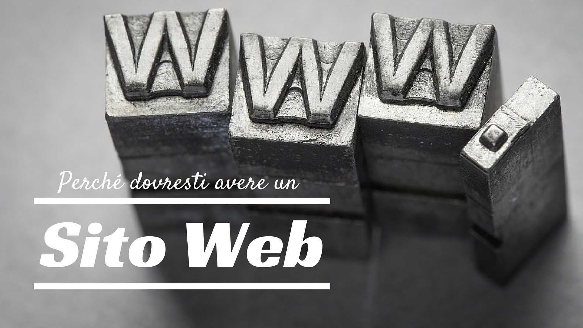 perché dovresti avere un sito web