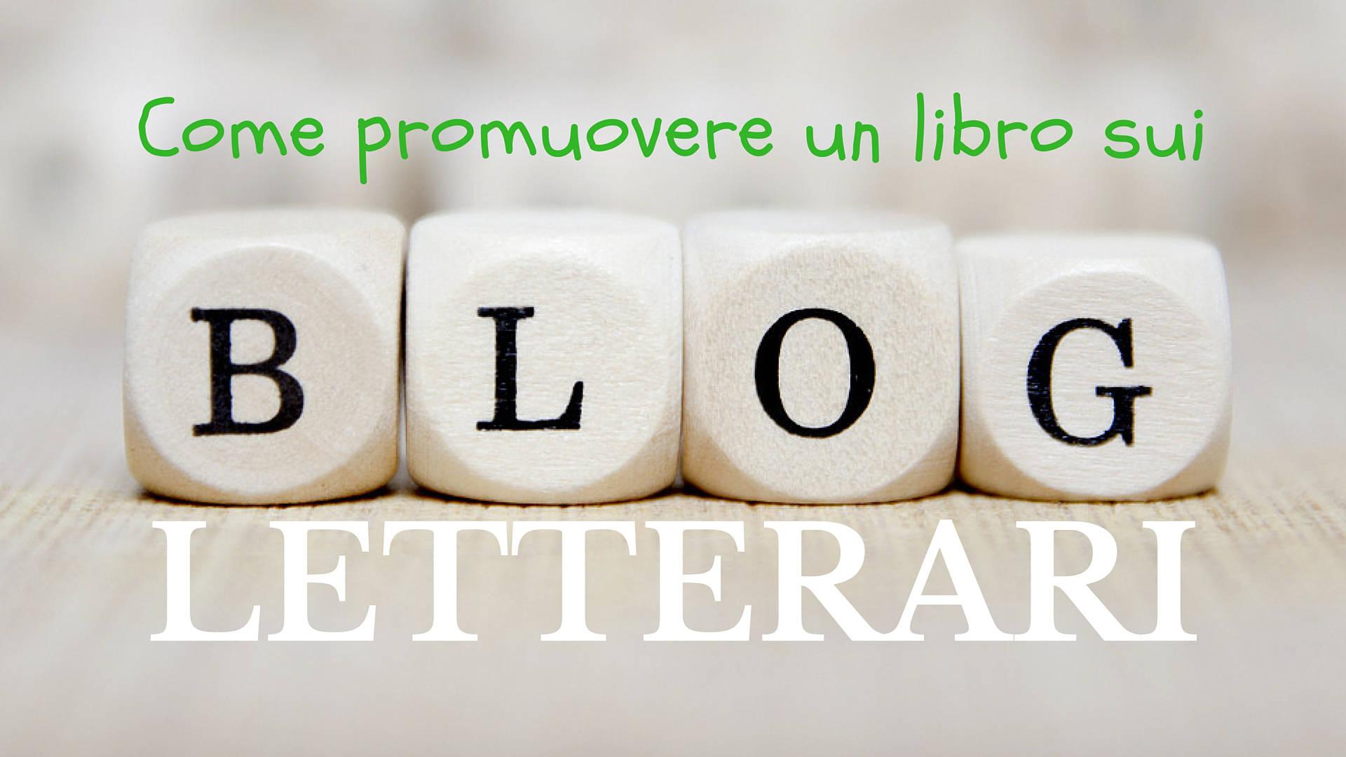 come promuovere un libro sui blog letterari