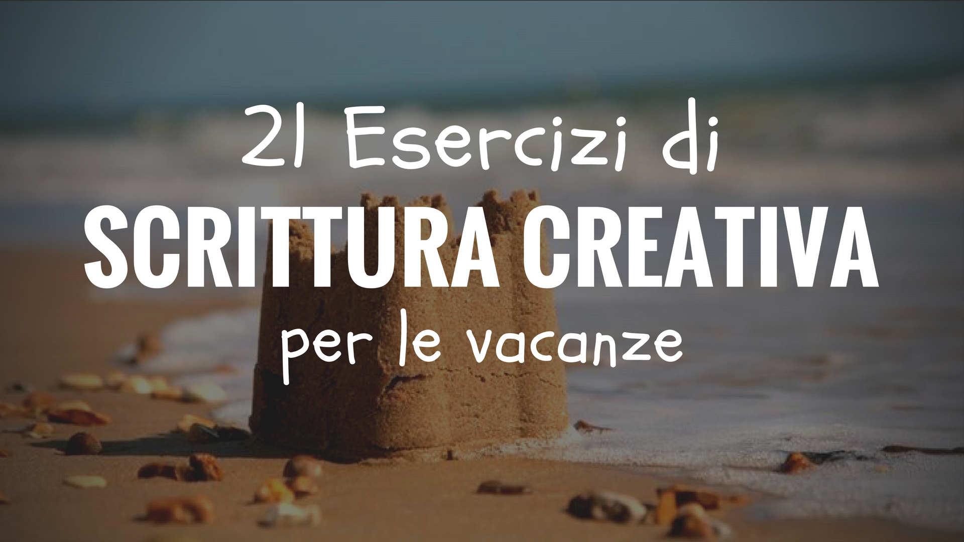 21 esercizi di scrittura creativa
