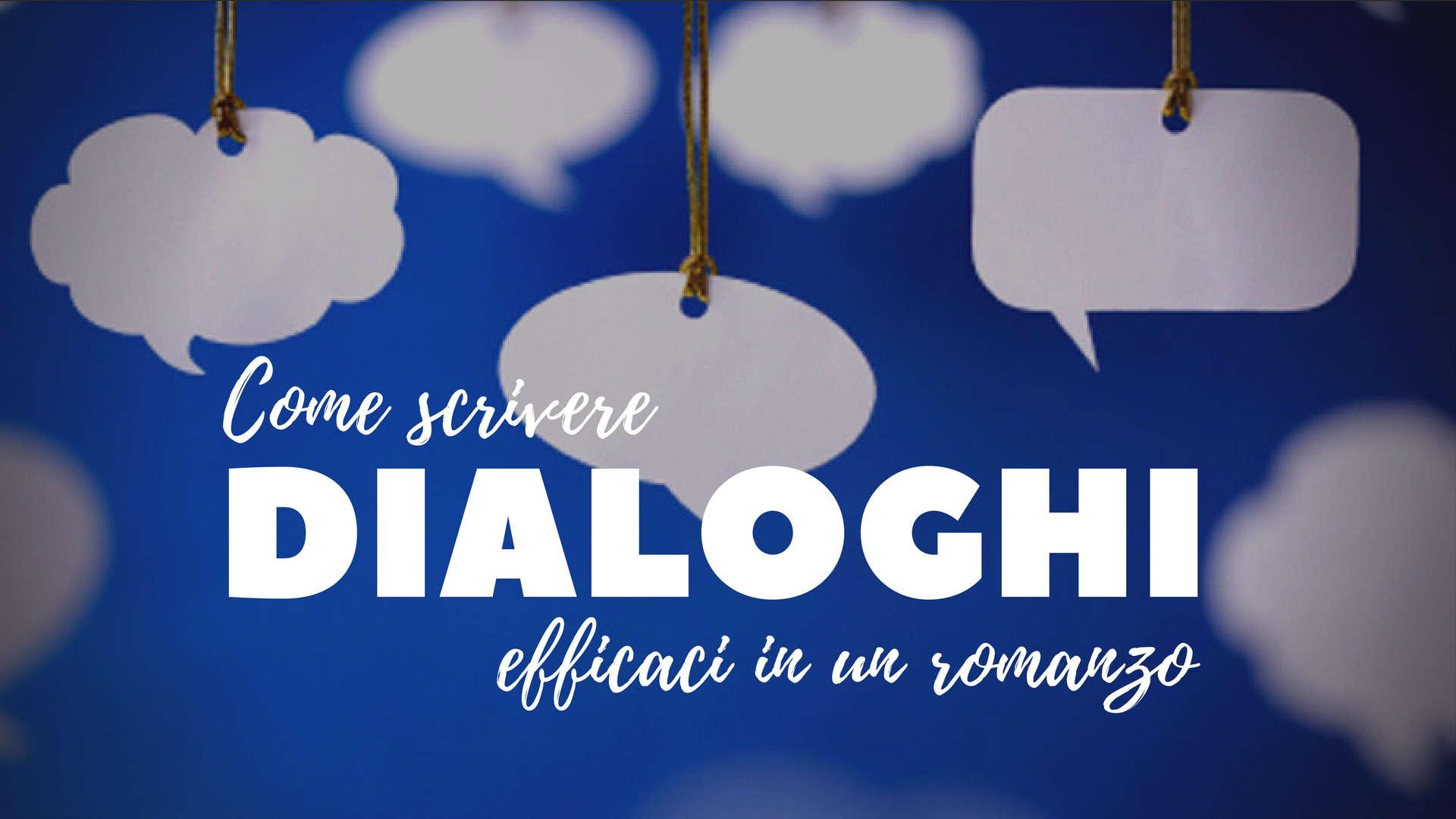 Come scrivere dialoghi efficaci
