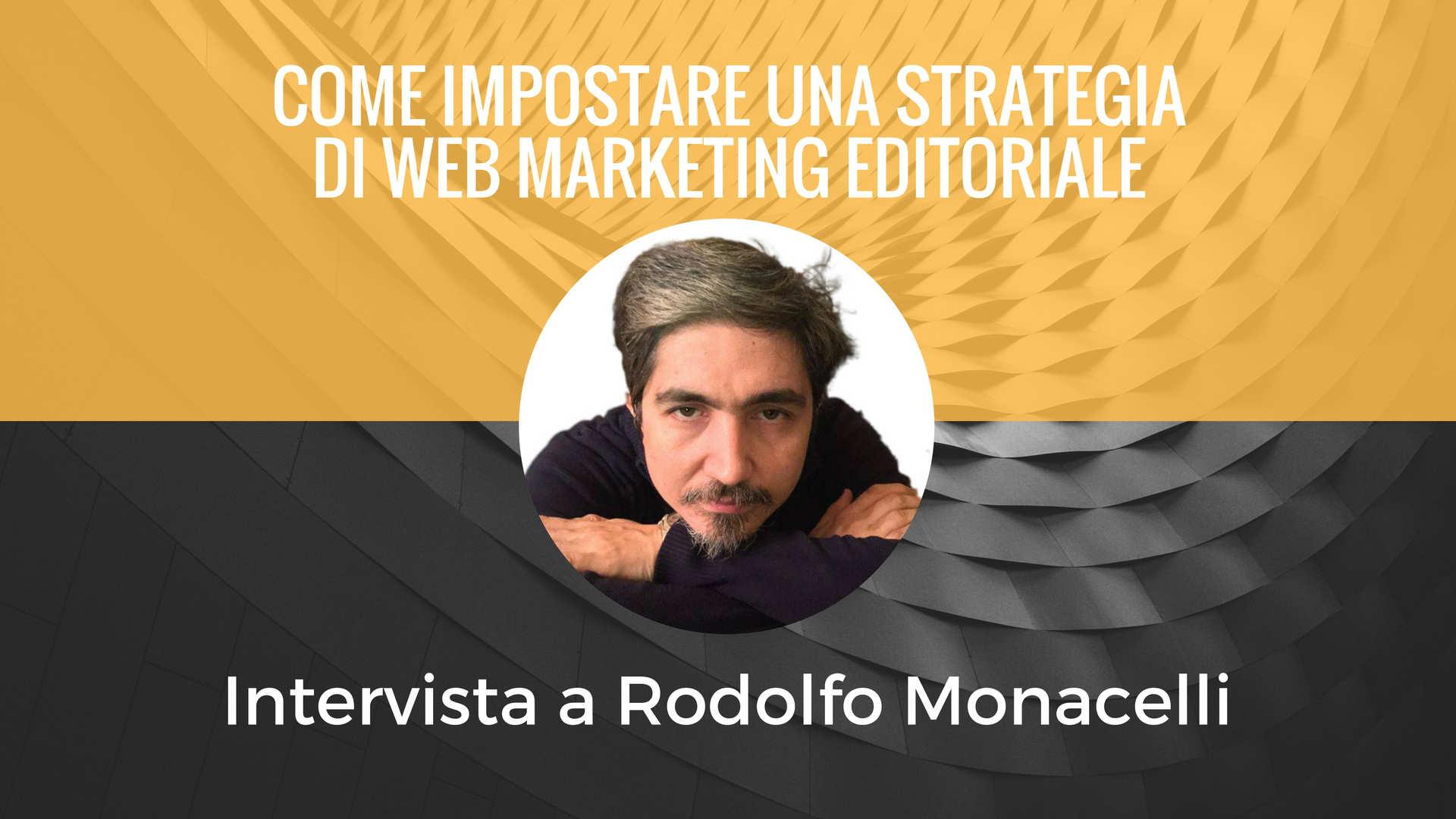 Intervista a Rodolfo Monacelli